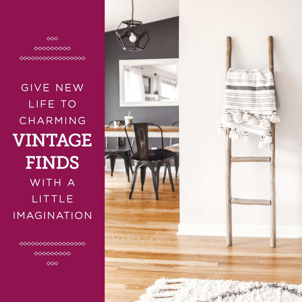 Give New Life To Vintage Finds